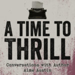 A Time to Thrill
